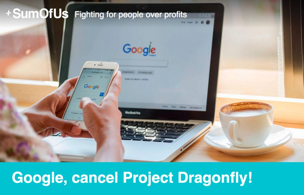Google, cancel Project Dragonfly!